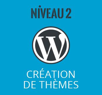 Formation wordpress niveau 2 création de thèmes personnalisés Montréal Canada